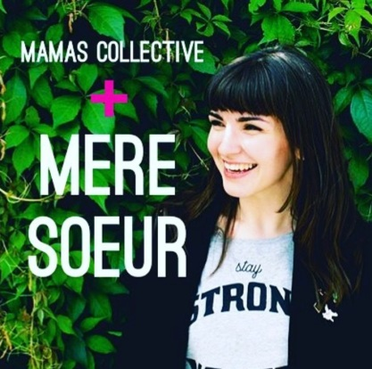MamasCollectiveMereSoeur2